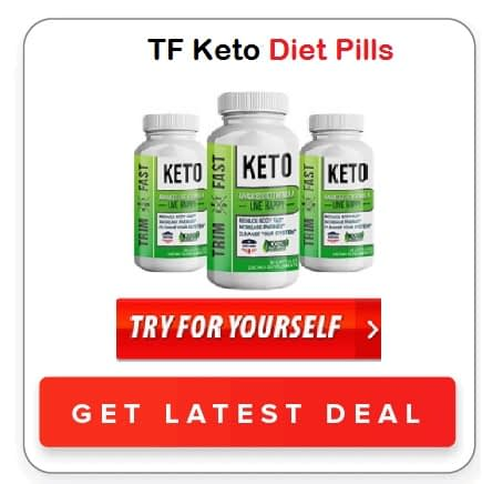 TF Keto Diet Pills