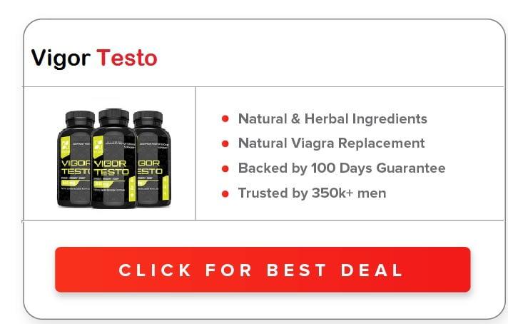Vigor Testo Male Enhancement Pills