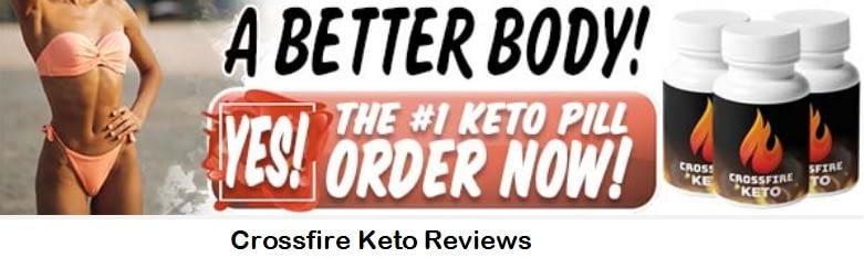Crossfire Keto Reviews